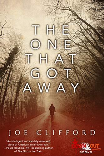 Book Review The One That Got Away By Joe Clifford More2read Reviews